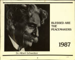 Blessed Are the Peacemakers. Dr. Albert Schweitzer.