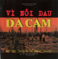 Vi Noi Dau Da Cam. For the Victims of Agent Orange.