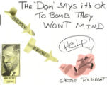 "The ""Dom"" Says It's OK To Bomb They Won't Mind"