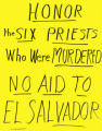 Honor The Six Priests Who Were Murdered No Aid To El Salvador