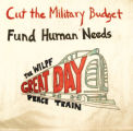 Cut the Military Budget.  Fund Human Needs.  The WILPF Great Day Peace Train.