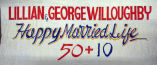 Lillian & George Willoughby. Happy Married Life 50 + 10.