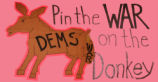Pin the War on the Donkey. Dems. War.