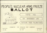 People's Nuclear Arms Freeze Ballot. Vote Yes on November 2nd Outside Your Polling Place.
