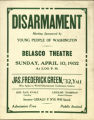 Disarmament Meeting Sponsored by Young People of Washington, Belasco Theatre, Sunday, April 10,...