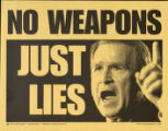No Weapons. Just Lies.