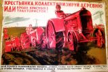 Woman Peasant, Collectivize the Village and Join the Ranks of the Red Women Tractor Drivers!