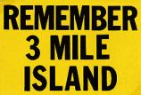 Remember 3 Mile Island