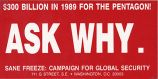$300 Billion in 1989 For the Pentagon! Ask Why; SANE Freeze: Campaign for Global Security, 711 G...