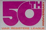 50th Anniversary; War Resisters League