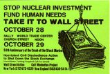 Stop Nuclear Investment; Fund Human Needs; Take It To Wall Street. [etc.]