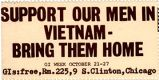 Support Our Men In Vietnam - Bring Them Home; GI Week; October 21-27; GIs:free, Rm. 225, 9 S....