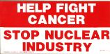 Help Fight Cancer; Stop Nuclear Industry