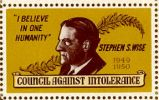 """I Believe in One Humanity"" Stephen S. Wise. 1949 1950; Council Against Intolerance"