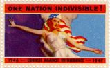 One Nation Indivisible! 1946-1947; Council Against Intolerance