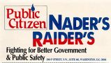 Public Citizen; Nader's Raider's; Fighting for Better Government & Public Safety; 2000 P...