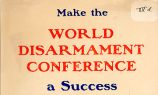 Make the World Disarmament Conference a Success