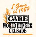 I Gave in 1989. CARE World Hunger Crusade