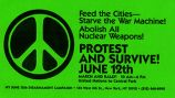 Feed the Cities - Starve the War Machine! Abolish All Nuclear Weapons! Protest and Survive! June...