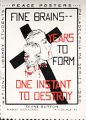 Fine Brains -- years to form, one instant to destroy