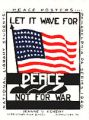Let It Wave For Peace Not War