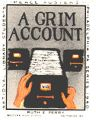 A Grim Account;. Death; Grief; Fear; Hatred; Crime; Ppoverty