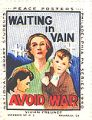 Waiting in Vain; Avoid War