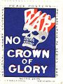 War; No Crown of Glory