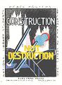 Construction Not Destruction