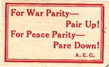 For War Parity -- Pair Up! For Peace Parity -- Pair Down! A.E.G.