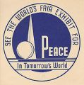 See the World's Fair Exhibit for Peace in Tomorrow's World