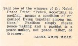 "Said one of the winners of the Nobel Peace Prize: ""Peace, according to pacifism, means a..."
