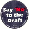 Say 'No' to the Draft; CARD Midwest Office, 731 State Street, Madison, Wisconsin 53703