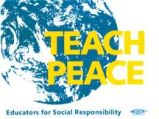 Teach Peace; Educators for Social Responsibility