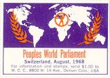 Peoples World Parliament; Switzerland; August, 1968; For Information and Stamps, Send $1.00 to...
