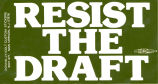 Resist the Draft.
