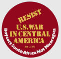 Resist U.S. War in Central America.  Boycott South Africa Not Nicaragua.