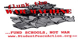 Flunk the War Machine. ...Fund Schools, Not War. www.StudentPeaceAction.org.