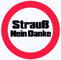 Strauss. Nein Danke. (In German: Strauss. No Thank You.)