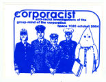 Corporacist. anti-racist investigations of the group-mind of the corporation. Space 1026 october...