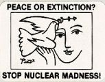Peace or Extinction? Stop Nuclear Madness!