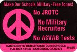 Make Our Schools Military-Free Zones! No JROTC; No Military Recruiters; No ASVAB Tests; Campaign...