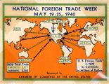 National Foreign Trade Week, May 19-25, 1940; [etc.]