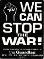 We Can Stop the War! the Guardian