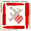 Keep Them Shut; Close Nuclear Weapons Plants Permanently; SANE/Freeze Campaign for Global...