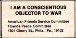 I Am A Conscientious Objector to War; American Friends Service Committee, Friends Peace Committee,...