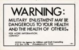 Warning: Military Enlistment May Be Dangerous to Your Health and the Health of Others; [etc.]
