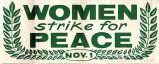 Women Strike for Peace; Nov. 1.