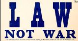 Law Not War