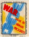 War; Break in Human Progress